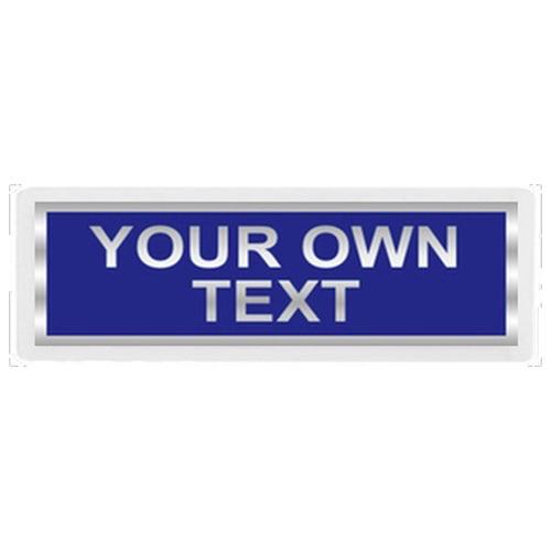 Your Own Text Reflective Badge FRONT only